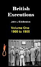 British Executions - Volume One - 1900 to…