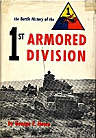 The battle history of the 1st Armored…