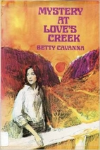 Mystery at Love's Creek by Betty…