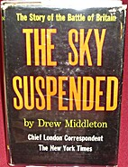 The sky suspended : the Battle of Britain by…