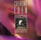 Creating Eden: The Garden As A Healing Space…