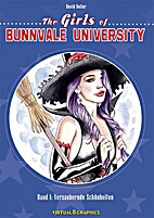 The Girls of Bunnvale University by David…