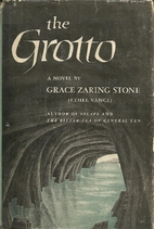 The Grotto by Grace Zaring Stone