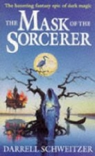 The Mask of the Sorcerer by Darrell…