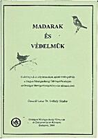 Madarak és védelmük [2010] by Dr.…
