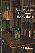 Canadiana on your bookshelf : collecting…