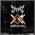 Ordo Ad Chao by Mayhem