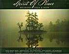 Spirit of Place Muskoka then & now by John…