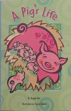 A Pig's Life by Scott Foresman