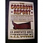 The Cosgrove Report: Being the Private…