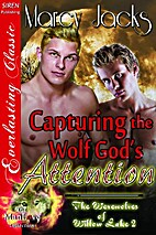 Capturing the Wolf God's Attention (The…
