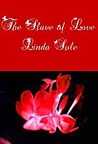 The Slave of Love by Linda Sole