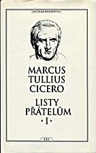Listy přátelům. 1 by Marcus Tullius…