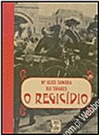 O Regicídio by Rui Tavares & Maria Alice…