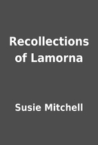 Recollections of Lamorna by Susie Mitchell