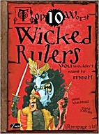 Top Ten Worst Wicked Rulers You…