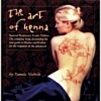 The Art of Henna: The Ultimate Body Art Book…