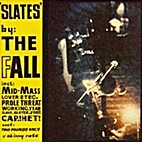 Slates EP by The Fall
