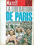Paris Match, No. 793 : La libération de…
