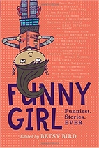 Funny Girl: Funniest. Stories. Ever. by…