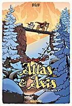 La Saga d'Atlas & Axis, Tome 2 : by Pau…