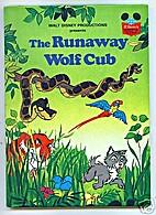 The Runaway Wolf Cub (Walt Disney…