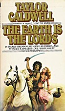 The Earth is the Lord's by Taylor Caldwell