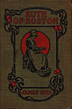 Ruth of Boston by James Otis