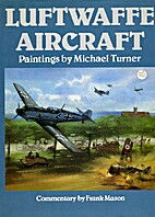 Luftwaffe Aircraft. by Michael Turner