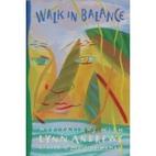 Walk in Balance: Meditations With Lynn…