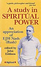 A Study in Spiritual Power by John Eddison