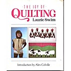 The Joy of Quilting by Laurie Swim