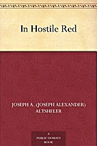 In Hostile Red by Joseph A. Altsheler