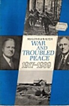 War and troubled peace, 1917-1939 by Dumas…