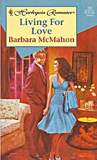 Living for Love by Barbara McMahon