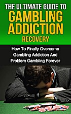 Gambling Addiction: The Ultimate Guide To…