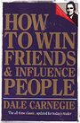 How to Win Friends Influence P - Dale Carnegie