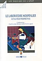 Le laboratoire hospitalier actualites et…