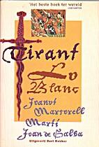 Tirant lo Blanc by Joanot Martorell