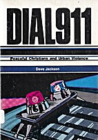 Dial 911: Peaceful Christians and Urban…
