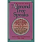 The Almond Tree Speaks: New and Selected…