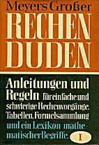 Meyers Großer Rechenduden, 1. Bd.:…