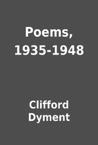Poems, 1935-1948 by Clifford Dyment