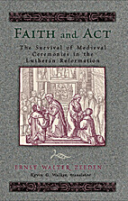 Faith and Act: The Survival of Medieval…