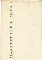 Margriet Jubileum-Boek by Various Authors