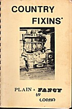 Country Fixins' Plain & Fancy by Mrs. Lorna…