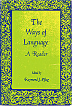 The Ways of Language: A Reader by Raymond…