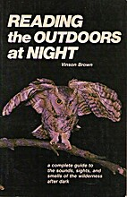 Reading the Outdoors at Night by Vinson…