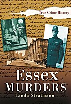 Essex Murders by Linda Stratmann