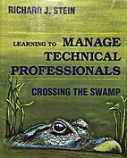 Learning to Manage Technical Professionals:…